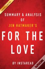 For The Love: By Jen Hatmaker | Summary & Analysis