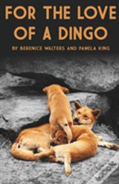 For The Love Of A Dingo