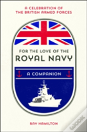 For The Love Of The Royal Navy