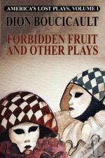 Forbidden Fruit And Other Plays