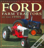 Ford Farm Tractors Of The 1950s