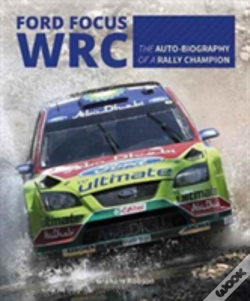 Wook.pt - Ford Focus Rs Wrs World Rally Car 1989 To 2010