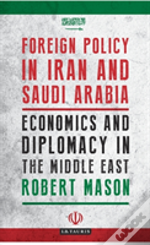 Foreign Policy In Iran And Saudi Arabia