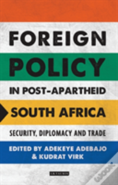 Foreign Policy In Post Apartheid Sa