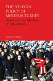 Foreign Policy Of Modern Turkey The