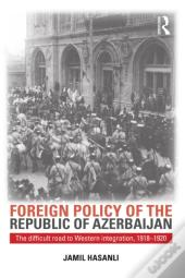 Foreign Policy Of The Republic Of Azerbaijan