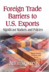 Foreign Trade Barriers To U.S. Exports