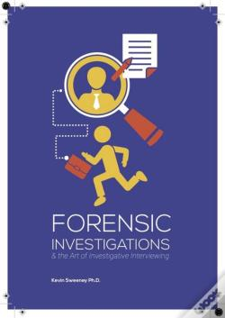 Wook.pt - Forensic Investigations And The Art Of Investigative Interviewing