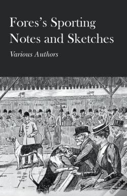 Wook.pt - Fores'S Sporting Notes And Sketches