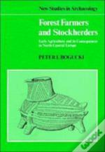 Forest Farmers And Stockherders