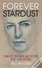 Forever Stardust David Bowie Across
