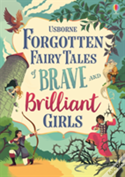 Wook.pt - Forgotten Fairy Tales Of Brave And Brilliant Girls
