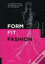 Form, Fit And Fashion