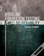 Formation Testing And Well Deliverability