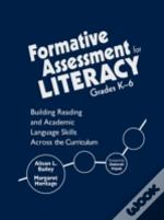 Formative Assessment For Literacy, Grades K-6