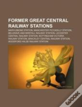 Former Great Central Railway Stations: M