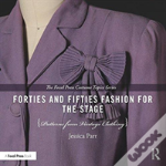Forties And Fifties Fashion For The Stage