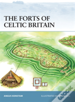 Forts Of Celtic Britain