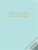 Fortune Telling For Brides