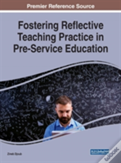 Wook.pt - Fostering Reflective Teaching Practice In Pre-Service Education