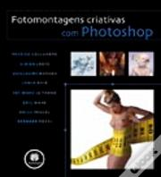 Fotomontagens criativas com Photoshop