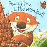 Found You Little Wombat