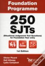 Foundation Programme - 250 Sjts For Entry Into Foundation Year (Situational Judgement Test - Fy1)