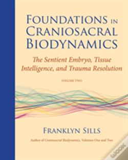 Wook.pt - Foundations In Craniosacral Biodynamics, Volume Two