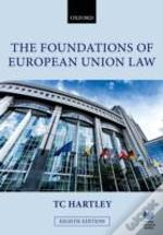 Foundations Of European Union Law 8e