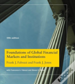 Foundations Of Global Financial Markets And Institutions