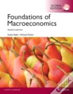 Foundations Of Macroeconomics With Mylab: Global Edition