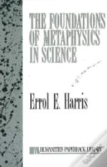 Foundations Of Metaphysics In Science
