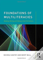 Foundations Of Multiliteracies
