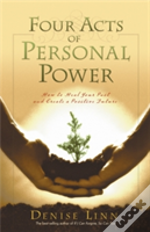 Four Acts Of Personal Power