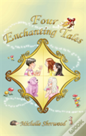 Four Enchanting Tales