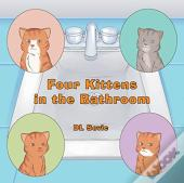 Four Kittens In The Bathroom