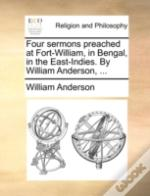 Four Sermons Preached At Fort-William, I