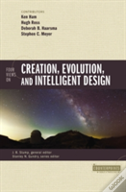 Wook.pt - Four Views On Creation, Evolution, And Intelligent Design