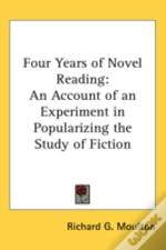 Four Years Of Novel Reading: An Account