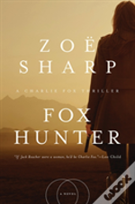 Fox Hunter 8211 A Charlie Fox Thrill