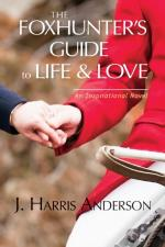 Foxhunter'S Guide To Life & Love