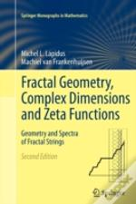 Fractal Geometry, Complex Dimensions And