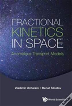 Wook.pt - Fractional Kinetics In Space: Anomalous Transport Models