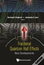 Fractional Quantum Hall Effects: New Developments