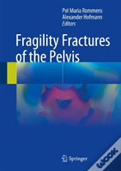 Fragility Fractures Of The Pelvis