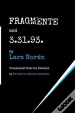 Fragmente And 3.31.93.