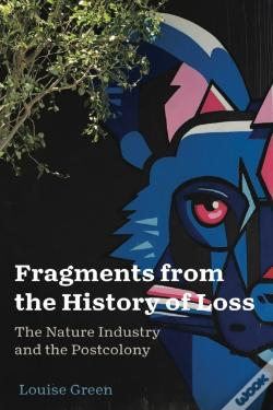 Wook.pt - Fragments From The History Of Loss