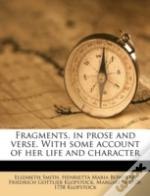 Fragments, In Prose And Verse. With Some