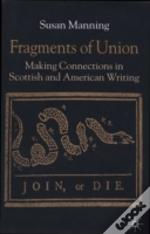 Fragments Of Union