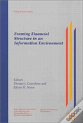Framing Financial Structure In An Information Environment